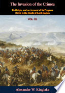 The Invasion Of The Crimea Vol Iii Sixth Edition