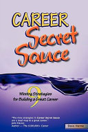 Career Secret Sauce  9 Winning Strategies for Building a Great Career