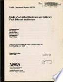 Study of a Unified Hardware and Software Fault-tolerant Architecture