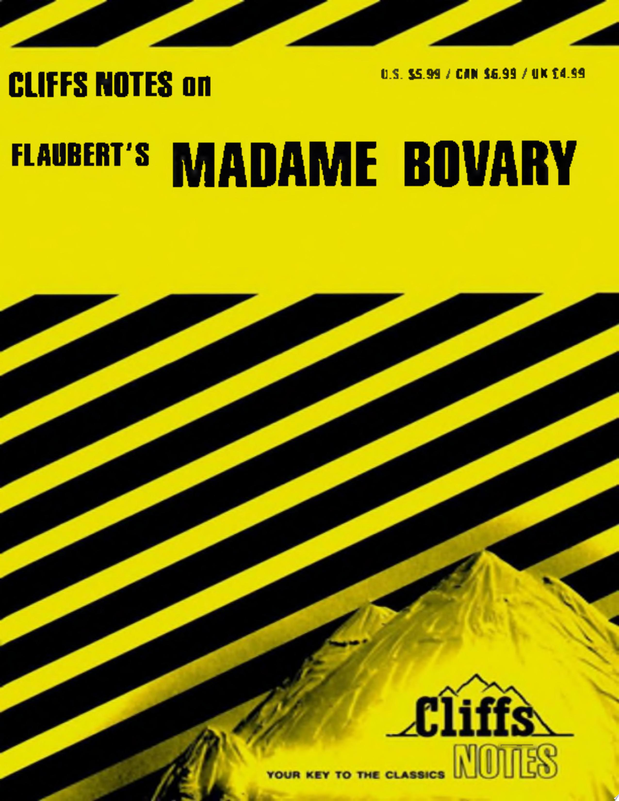 CliffsNotes on Flaubert s Madame Bovary