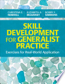 Skill Development for Generalist Practice