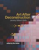 Art After Deconstruction