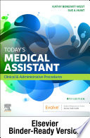 """Today's Medical Assistant E-Book: Clinical & Administrative Procedures"" by Kathy Bonewit-West, Sue Hunt"