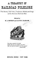 A Treasury of Railroad Folklore
