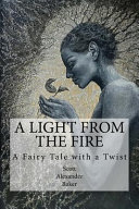 A Light from the Fire