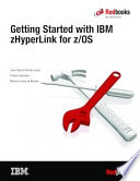 Getting Started with IBM zHyperLink for z/OS