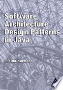 """""""Software Architecture Design Patterns in Java"""" by Partha Kuchana"""