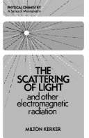 The Scattering of Light and Other Electromagnetic Radiation Book