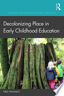 Decolonizing Place in Early Childhood Education