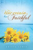 Pdf Uncertain, but Faithful