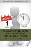 Command the Year and January @ the Midnight gate