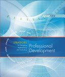 Strategies for Designing, Implementing, and Evaluating Professional Development
