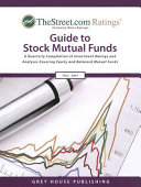 TheStreet.com Ratings Guide to Stock Mutual Funds, Fall 2007 ebook