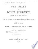 The Diary Of John Hervey First Earl Of Bristol