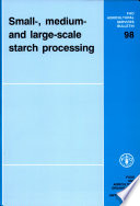 Small-, Medium-, and Large-scale Starch Processing