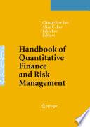 """Handbook of Quantitative Finance and Risk Management"" by Cheng-Few Lee, John Lee"