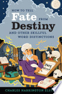 How to Tell Fate from Destiny Book PDF