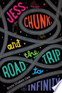 Jess  Chunk  and the Road Trip to Infinity Book PDF