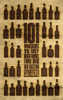 101 Whiskies to Try Before You Die (Revised & Updated)