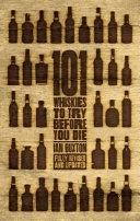 Pdf 101 Whiskies to Try Before You Die (Revised & Updated)