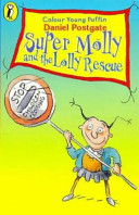 Super Molly and the Lolly Rescue