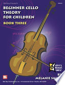 Beginner Cello Theory For Children Book Three PDF