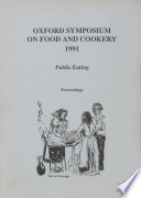 Oxford Symposium on Food and Cookery 1991 Book