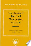 The Chronicle of John of Worcester: The annals from 1067 to 1140 with the Gloucester interpolations and the continuation to 1141