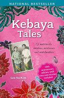 Kebaya Tales: 10th Anniversary Edition