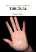 Michael Jackson vs Conrad Murray THE TRIAL
