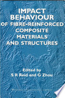 Impact Behaviour of Fibre Reinforced Composite Materials and Structures
