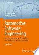 Automotive Software Engineering  : Grundlagen, Prozesse, Methoden und Werkzeuge effizient einsetzen