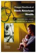 Praeger Handbook Of Black American Health