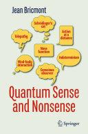 Quantum Sense and Nonsense