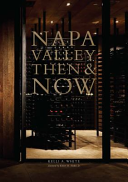 Napa Valley, Then and Now