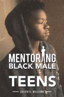 Mentoring Black Male Teens