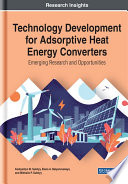 Technology Development for Adsorptive Heat Energy Converters  Emerging Research and Opportunities