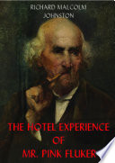 The Hotel Experience of Mr  Pink Fluker  The Best American Humorous Short Story