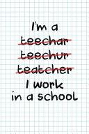 I Work In A School