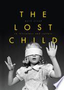 The Lost Child in Literature and Culture