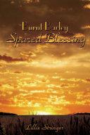 Burnt Barley. . .Spared Blessing [Pdf/ePub] eBook
