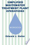 Simplified Wastewater Treatment Plant Operations Workbook