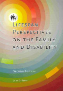 Lifespan Perspectives On The Family And Disability Book
