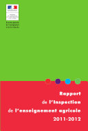 Rapport de l'inspection de l'enseignement agricole 2011-2012