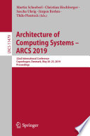 Architecture of Computing Systems – ARCS 2019