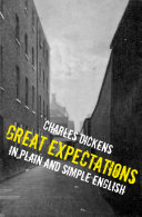 A Great Expectations in Plain and Simple English (Includes Study Guide, Complete Unabridged Book, Historical Context, Biography
