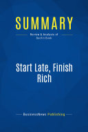 Pdf Summary: Start Late, Finish Rich Telecharger