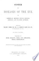 System of Diseases of the Eye: Motor apparatus, cornea, lens, refraction, medical ophthalmology