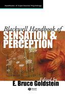 Blackwell Handbook of Sensation and Perception