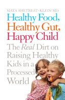 Healthy Food  Healthy Gut  Happy Child